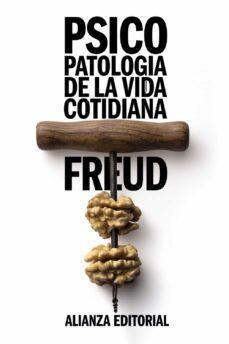 Descargar PSICOPATOLOGIA DE LA VIDA COTIDIANA gratis pdf - leer online