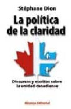 Javiercoterillo.es La Politica De La Claridad: Discursos Y Escritos Sobre La Unidad Canadiense Image