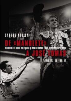 Descargar DE MANOLETE A JOSE TOMAS gratis pdf - leer online