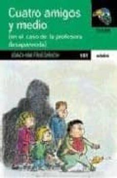 Vinisenzatrucco.it Cuatro Amigos Y Medio En... &Quot;el Caso De La Profesora Desaparecida &Quot; Image