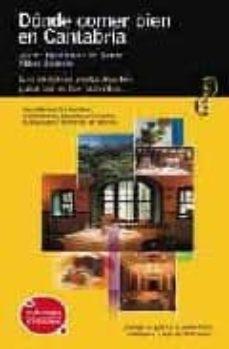 donde comer bien en cantabria (visita amarilla)-javier hernandez de sande-mikel zeberio torrontegui-9788424100490