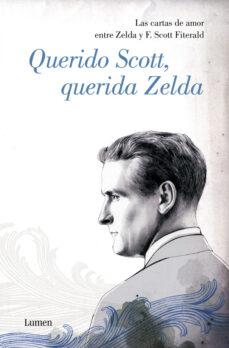 Javiercoterillo.es Querido Scott, Querida Zelda: Las Cartas De Amor Entre Zelda Y F. Scott Fitzgerald Image