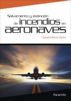 Descargar SALVAMENTO Y EXTINCION DE INCENDIOS EN AERONAVES gratis pdf - leer online