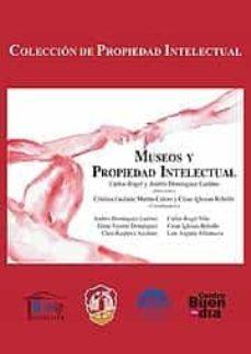 Descargar MUSEOS Y PROPIEDAD INTELECTUAL gratis pdf - leer online