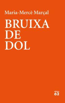 Descarga gratuita de libros Kindle para iPad. BRUIXA DE DOL (1977-1979) FB2 CHM iBook