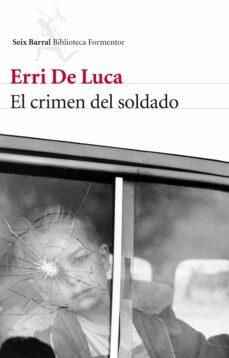La mejor descarga de libros de texto de libros electrónicos EL CRIMEN DEL SOLDADO
