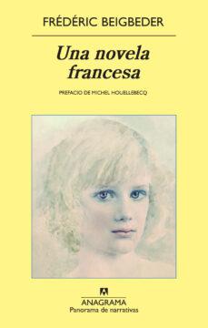 una novela francesa-frederic beigbeder-9788433975690