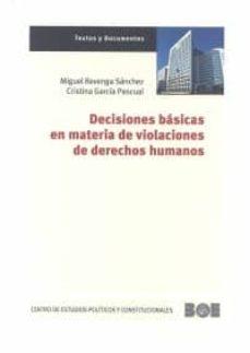 decisiones básicas en materia de violaciones de derechos humanos-miguel revenga sanchez-9788434021990