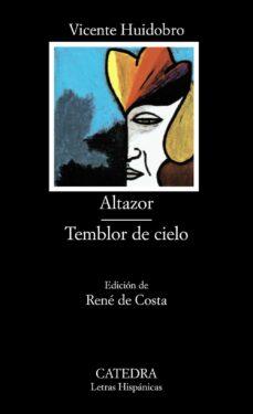 altazor;temblor de cielo (6ª ed.)-vicente huidobro-9788437602790