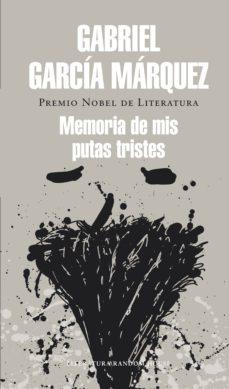 memoria de mis putas tristes (ebook)-gabriel garcia marquez-9788439729990