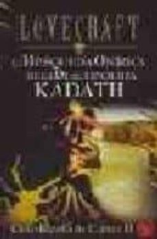 Descargar Ebook for tally erp 9 gratis LA BUSQUEDA ONIRICA DE LA DESCONOCIDA KADATH (CICLO RANDOLPH CART ER II) de H.P. LOVECRAFT  (Spanish Edition) 9788441414990