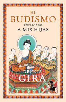 el budismo explicado a mis hijas-dennis gira-9788449323690