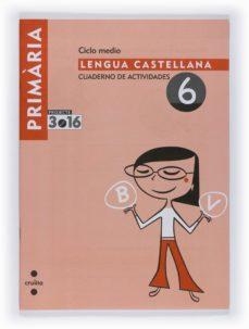 Cronouno.es Lengua Castellana Cuaderno De Actividades 6 Projecte 3.16 4º Primaria Image
