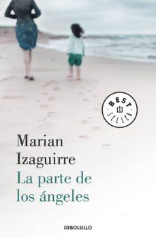la parte de los ángeles (ebook)-marian izaguirre-9788466345590