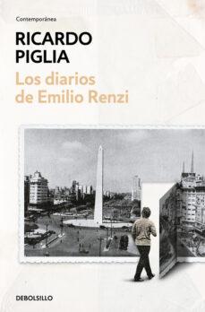los diarios de emilio renzi-ricardo piglia-9788466348690