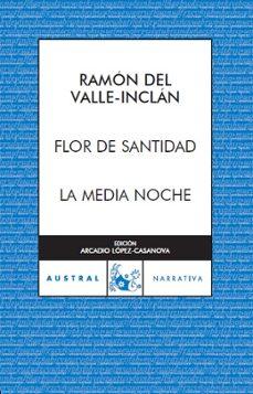 Descarga un audiolibro gratuito FLOR DE SANTIDAD 9788467022490 (Literatura española)