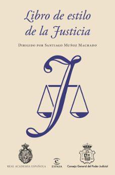 Descargar LIBRO DE ESTILO DE LA JUSTICIA gratis pdf - leer online