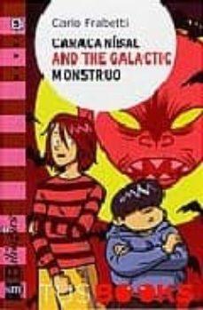 caracanibal and the galactic monstruo-carlo frabetti-9788467528190