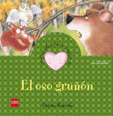el oso gruñon (cuentos para sentir emociones) mal humor-begoña ibarrola-9788467534290