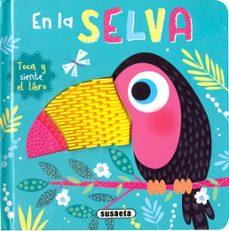 Permacultivo.es Toca Y Siente El Libro : En La Selva Image