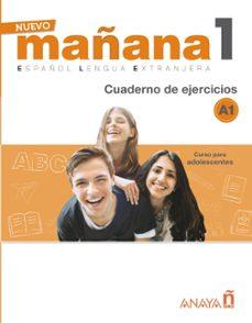 Descargas de libros de texto gratis ebook NUEVO MAÑANA 1 A1: CUADERNO DE EJERCICIOS en español