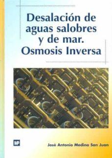 Descargar DESALACION DE AGUAS SALOBRES Y DE MAR gratis pdf - leer online