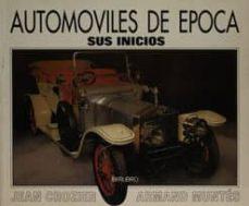 Followusmedia.es Automoviles De Epoca: 'Sus Inicios' Image