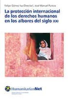 Encuentroelemadrid.es La Proteccion Internacional De Los Derechos Humanos En Los Albore S El Siglo Xxi Image