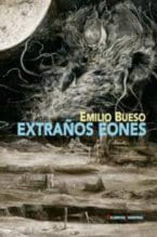 extraños eones-emilio bueso aparici-9788477027690
