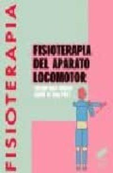 Libro para descargar en línea FISIOTERAPIA DEL APARATO LOCOMOTOR de ENRIQUE MORA AMERIGO, RAMON DE ROSA PEREZ (Literatura española) RTF