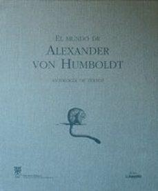 Chapultepecuno.mx El Mundo De Alexander Von Humboldt: Antologia De Textos Image