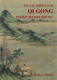 qi gong estilo ba han sheng-jose luis padilla corral-9788478134090