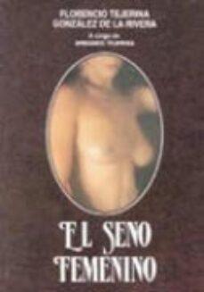 Descargar libros electrónicos gratis torrents pdf EL SENO FEMENINO 9788479780890