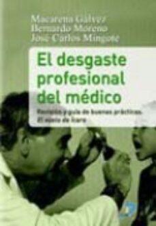 Descargar libros gratis para ipad 3 EL DESGASTE PROFESIONAL DEL MEDICO 9788479789190 (Spanish Edition) de M. GALVEZ HERRER