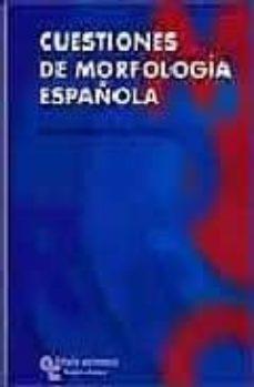 Valentifaineros20015.es Cuestiones De Morfologia Española Image