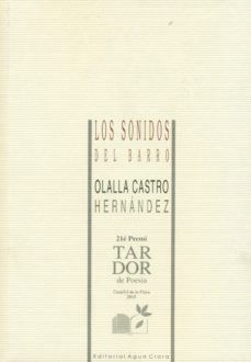 Descarga de libros electrónicos en pdf. LOS SONIDOS DEL BARRO de OLALLA CASTRO HERNANDEZ 9788480184090