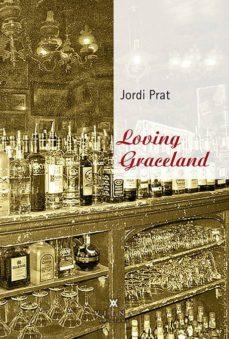 Cdaea.es Loving Graceland Image