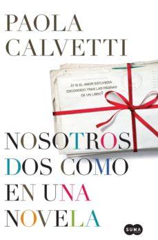 nosotros dos como en una novela (ebook)-paola calvetti-9788483656990
