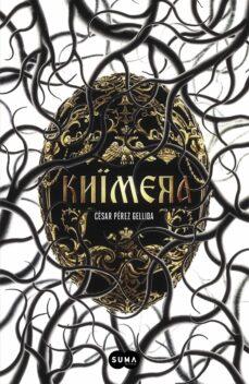 Descargar ebook móvil gratis KHIMERA de CESAR PEREZ GELLIDA 9788483658390