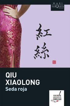 seda roja-qiu xiaolong-9788483835890