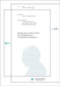 Descargar MODELADO Y SIMULACION: INGENIERIA BIOMEDICA gratis pdf - leer online