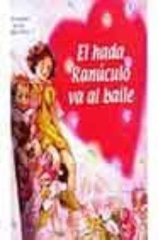 Iguanabus.es El Hada Ranuculo Va Al Baile (Los Amigos De Las Hadas Flores) Image