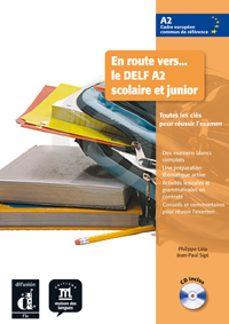 Descargas de libros electrónicos gratis para kobo vox EN ROUTE VERS: E DELF A2 SCOLAIRE ET JUNIOR LIVRE DE L'ELEVE de  9788484436690 en español iBook RTF