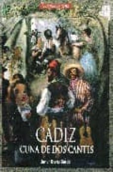 cadiz: cuna de dos cantes-javier osuna garcia-9788488599490