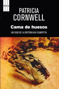 la cama de huesos (serie kay scarpetta 20)-patricia cornwell-9788490065990