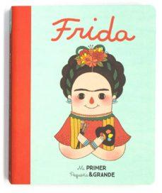 Valentifaineros20015.es Frida Mi Primer Pequeña Y Grande Image