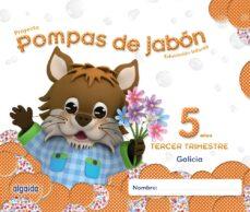 pompas de jabón 5 años. 3º trimestre educación infantil-9788490670590