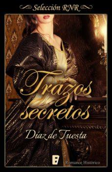 trazos secretos (ebook)-diaz de tuesta-9788490694190