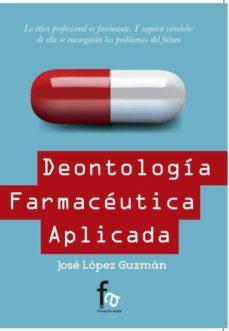 Descargar gratis e books nook DEONTOLOGIA FARMACEUTICA APLICADA