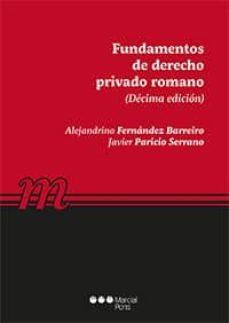 fundamentos de derecho privado romano (10ª ed.)-alejandrino. paricio serrano, javier fernández barreiro-9788491235590
